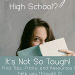Homeschooling High School? It's Not So Tough!