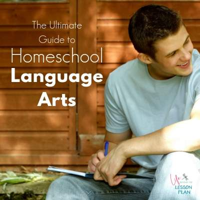 The Ultimate Guide to Homeschool Language Arts
