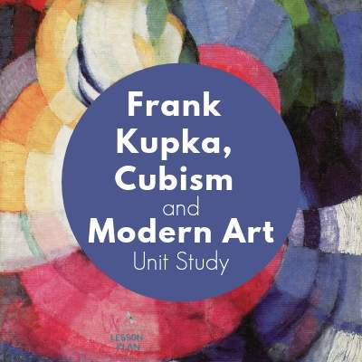 Frank Kupka, Cubism, and Modern Unit Study