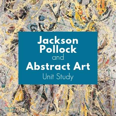 Jackson Pollock and Abstract Art Study and Activities