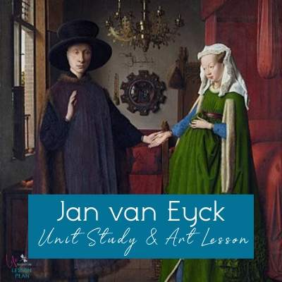 Jan van Eyck Unit Study and Art Activity