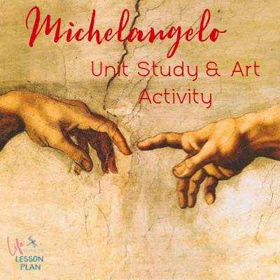 Michelangelo Unit Study and Art Lesson