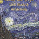 Vincent van Gogh Unit Study and Art Activity