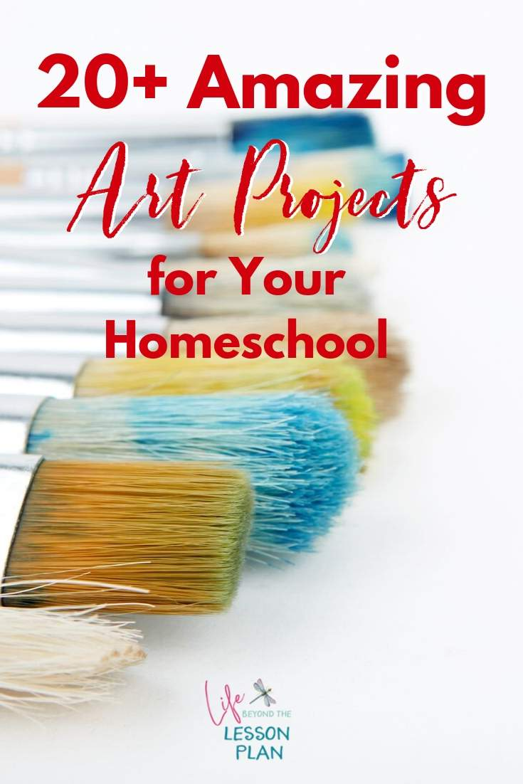 20+ Amazing Art Projects for Your Homeschool