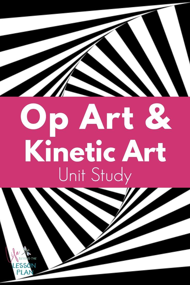 Op Art and Kinetic Art Unit Study