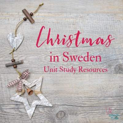 Christmas in Sweden Unit Study