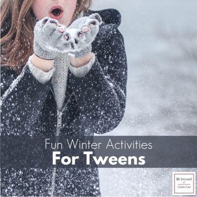 Winter Activities for Tweens