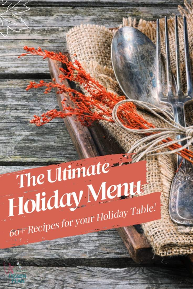 The Ultimate Holiday Menu - 60+ Recipes Perfect for Your Holiday Table