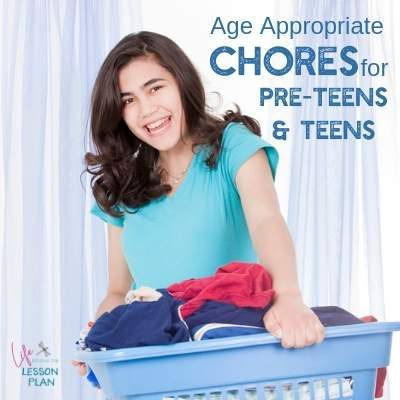 Age Appropriate Chores for Preteens and Teens