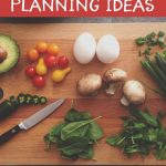 Easy Meal Planning Ideas