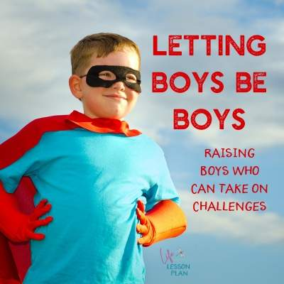 Letting Boys be Boys