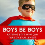 Letting Boys be Boys