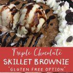 Triple Chocolate Skillet Brownie