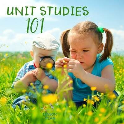 Unit Studies 101