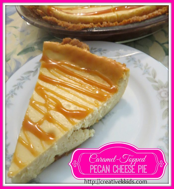 Tasty Tuesdays: Caramel-Topped Pecan Cheese Pie | Creative K Kids