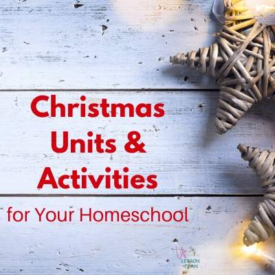 Christmas Units and Activities for Your Homeschool!