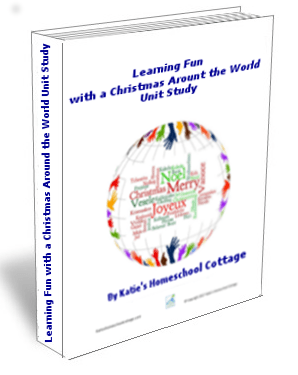 Learning Fun with a Christmas Around the World Unit Study