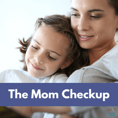 The Mom Check-Up – Are You the Best Version of Yourself?